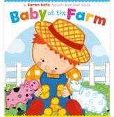 """Baby at the Farm"" Board Book by Karen Katz"