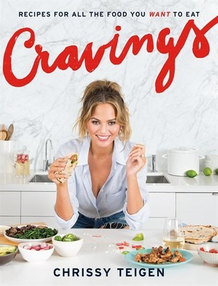 Chrissy Teigen Cravings: Recipes For All The Food You Want To Eat: A Cookbook