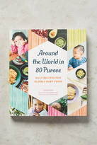 Anthropologie Around the World in 80 Purees