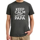 Eddany Keep Calm Don't Challenge Papa T-Shirt
