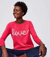 LOFT Love Sweater