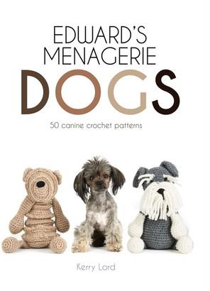 Pavilion Books Pavillion Books Edward's Menagerie Dogs Crochet Pattern Book by Kerry Lord