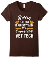Men's Sorry This Girl Is Taken By A Super Hot Vet Tech T-Shirt XL