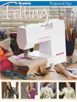 Simplicity Felting Projects/ Tips Book