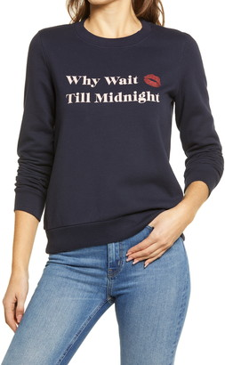 1901 Why Wait Graphic Sweatshirt