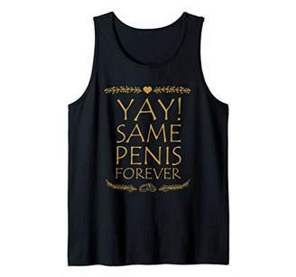 Same Penis Forever Bride Bachelorette Party Tank Top
