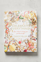 Anthropologie Celebrate Everything