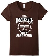 Women's I'm a Barber Not a Magician Funny T-shirt Barbershop Gift Large