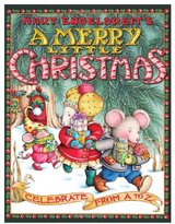 Harper Collins A Merry Little Christmas: Celebrate from A to Z