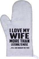 Designsify Husband Oven Mitt, I Love My Wife More Than Listening to music ...Yes, She Bought Me This - Oven Mitt, Heat Resistant Oven Glove, Unique Gift Idea for Birthday, Men, Lover