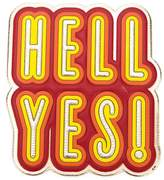 Anya Hindmarch 'Hell Yes' sticker