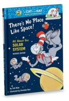 Dr. Seuss Dr. Seuss' There's No Place Like Home: All About Our Solar System Book