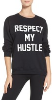 Private Party Women's Respect My Hustle Sweatshirt