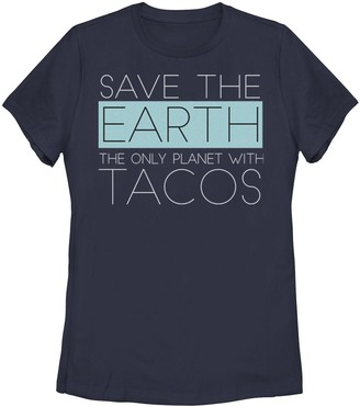 Juniors' Earth Is The Only Planet With Tacos Tee