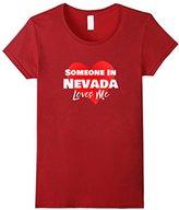 Women's Someone in Nevada NV Loves Me Long Distance Shirt Medium