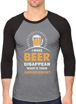 TeeStars I Make Beer Disappear What's Your Superpower 3/4 Sleeve Baseball Jersey Shirt