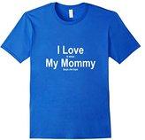 Men's I Love When My Mommy Buys Me Toys Tshirt Funny Novelty Tee Medium