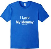 Women's I Love When My Mommy Buys Me Toys Tshirt Funny Novelty Tee Medium