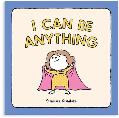 Thumbnail for your product : Chronicle Books I Can Be Anything Book