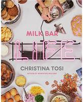 """Milk Bar Life: Recipes & Stories"" by Christina Tosi"