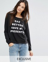 Only Have My Presents Holidays Sweatshirt