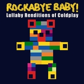 Rockabye Baby Music - Lullaby Renditions of Coldplay