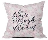 DENY Designs Be Brave Pillow