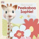 DK Publishing Sophie la girafe®: Peekaboo Sophie! Board Book