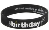 Peace Love World I am Birthday Girl Black Silicone Bracelet