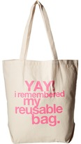 Dogeared Yay! I Remembered My Reusable Bag Tote
