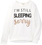 Ten Sixty Sherman I'm Still Sleeping Sorry Pullover (Big Girls)
