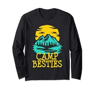 Camp Besties Summer Camping Best Friends Hiking Gift Long Sleeve T-Shirt