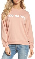 Private Party Women's You Do You Sweatshirt