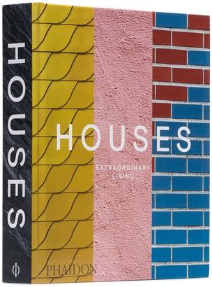 Phaidon Houses: Extraordinary Living book