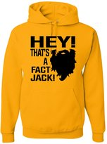 Go All Out Screenprinting Adult Hey! That''s A Fact Jack! Redneck Hillbilly Duck Dynasty Hooded Sweatshirt Hoodie