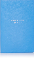 "Smythson Panama Notebook ""Make a Note of That"""