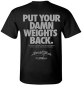 Ironville Clothing Company Ironville Put Your Damn Weights Back Bodybuilding T-Shirt xl