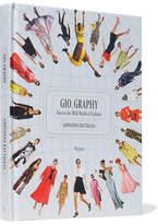 Rizzoli Gio_graphy: Fun In The Wild World Of Fashion Hardcover Book - White
