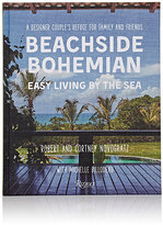 Rizzoli Beachside Bohemian: Easy Living By The Sea - A Designer Couple's Refuge For Family & Friends