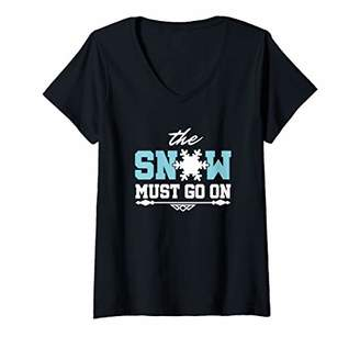 Womens The Snow Must Go On Skiing Snowboarding V-Neck T-Shirt