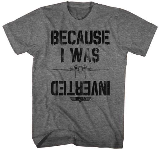 Top Gun American Classics Men's Tee Shirts GRAPHITE 'Because I Was Inverted' Tee - Men