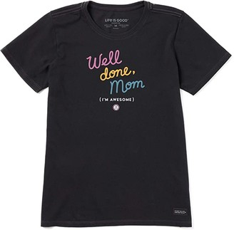 Life is Good Well Done Mom Crusher Tee (Jet Black) Women's Clothing