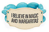 """Southern Living I Believe In Magic and Margaritas"""" Stretch Bracelet"""