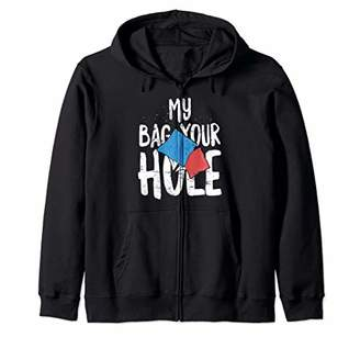 Tailgate My Bag Your Hole Funny Cornhole Gift 4th of July Zip Hoodie