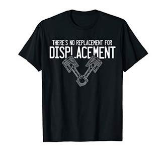 Displacement Piston Tshirt - For Car Enthusiasts & Mechanics