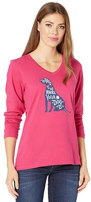 Life is Good Home Is Where Your Dog Is Long Sleeve Crusher Vee (Sangria Red) Women's T Shirt