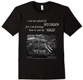 Men's Unafraid to Sail My Ship Inspirational Quote Sailing T-Shirt Medium