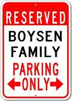 The Lizton Sign Shop BOYSEN FAMILY Parking Sign - Custom BOYSEN Family Last Name Aluminum Sign