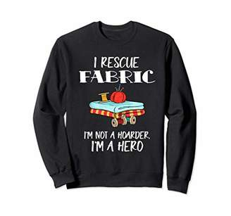 Womens Sewing Sweatshirt I Rescue Fabric Quilting Sweater