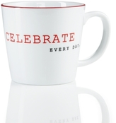"The Cellar Red Sentiments ""Celebrate Everyday"" Mug, Created for Macy's"